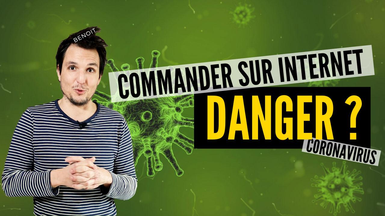 03.03.2020 - Risquez-vous le Coronavirus en commandant sur internet ?